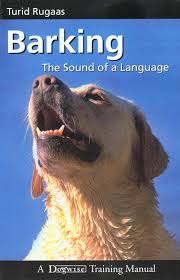 Barking- The Sound of a Language by Turid Rugaas